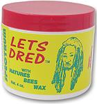 LET'S DRED BEESWAX